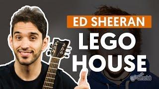 Lego House - Ed Sheeran (aula de violão completa)
