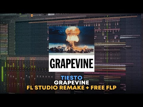 Tiësto - Grapevine [FL Studio Remake + FREE FLP]