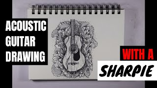 Drawing Acoustic Guitar With Sharpie & Short Story by Jacob Sheetz