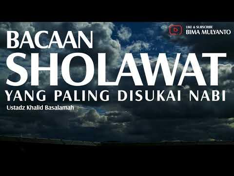 Keutamaan Bacaan Sholawat Yang Sesuai Sunnah Ustadz Muhammad Nuzul Dzikir Ustadz Khalid