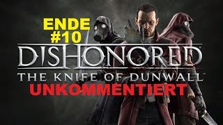 Dishonored (Daud) # 10 Ende