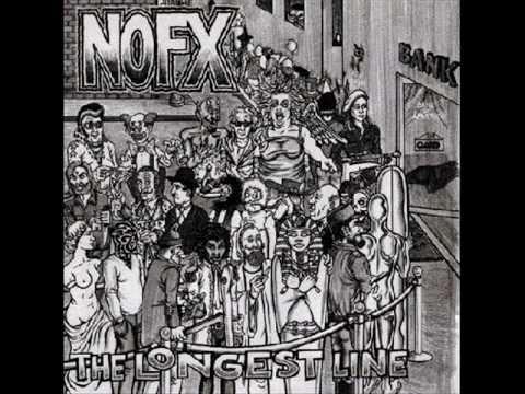 The Fastest Longest Line - NOFX