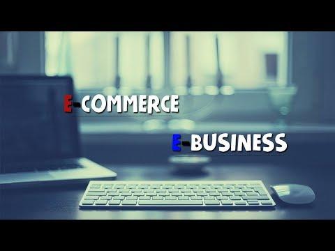 ¿Qué es el E-Commerce?¿Qué es el E-Business? | Caracteristicas | Ventajas y Desventajas