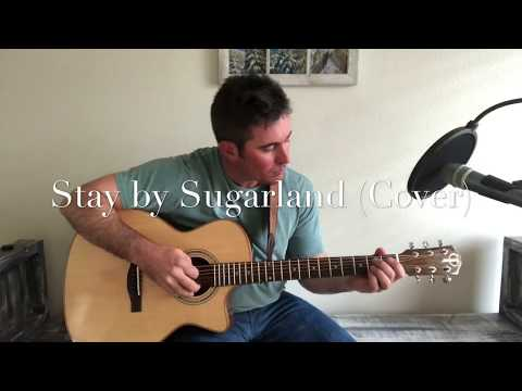 Sugarland - Stay (Cover by Clayton Smalley)