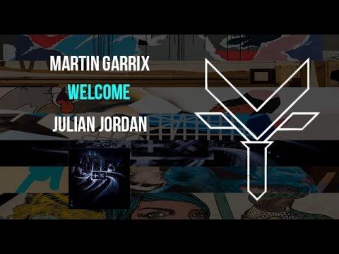Download Martin Garrix & Julian Jordan - Welcome (5/7) | FLS Vince remake