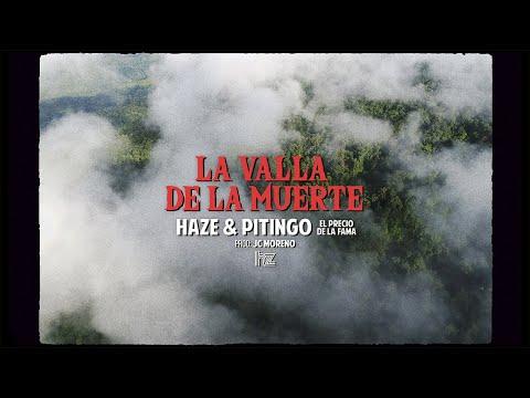 HAZE – La valla de la muerte (Letra) ft PITINGO