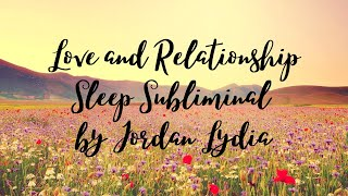 Love and Relationship Sleep Subliminal
