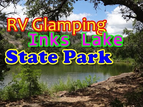Inks Lake - Texas State Park | Stop 4 On Our June 2017 RV Trip