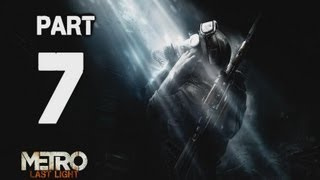 ► Metro : The Last Light | #7 | Sexuální devianti | CZ Lets Play / Gameplay [HD] [PC]