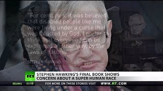 Stephan Hawking's Final Thoughts