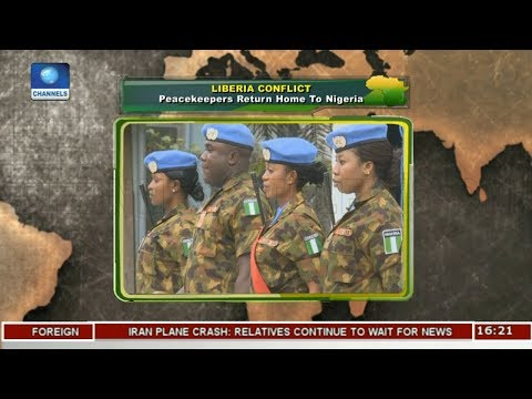 Liberia Conflict: Peacekeepers Return Home To Nigeria |Network Africa|