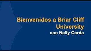 Bienvenidos a Briar Cliff University con Nelly Cerda