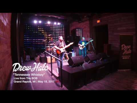 Tennessee Whiskey - Drew Hale Live from The BOB in Grand Rapids, MI