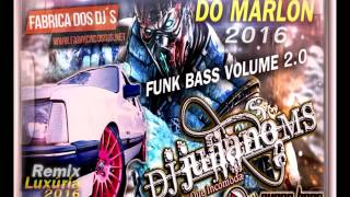 Baixar - Cd Funk Bass 2016 Luxuria Remix By Chevette 212 Vip Do Marlon Volume 2 0 Dj Juliano Ms Grátis