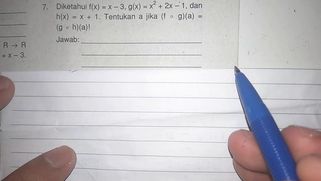 Diketahui f(x) = x - 3, g(x) = x² + 2x - 1, dan h(x) = x ...
