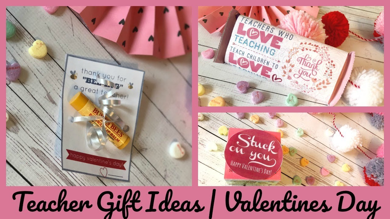Teacher Gift Ideas Valentines Day Youtube