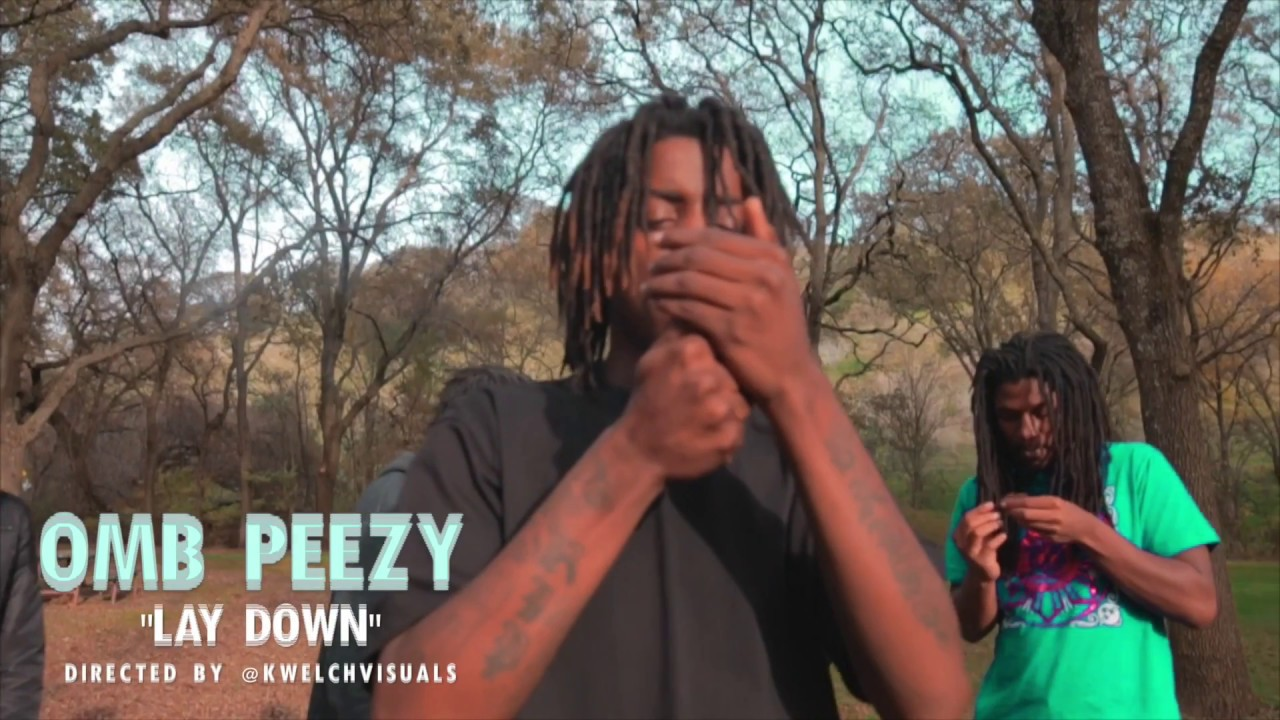 OMB Peezy 'Lay Down' Directed by @KWelchVisuals
