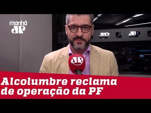 Bruno Garschagen: Cabe a Alcolumbre mostrar porque operação da PF foi desnecessária