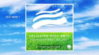 Uplifting Only 2014 Top Voted Tunes - Vol. 1 (Mixed By Ori Uplift) [OUT NOW!]