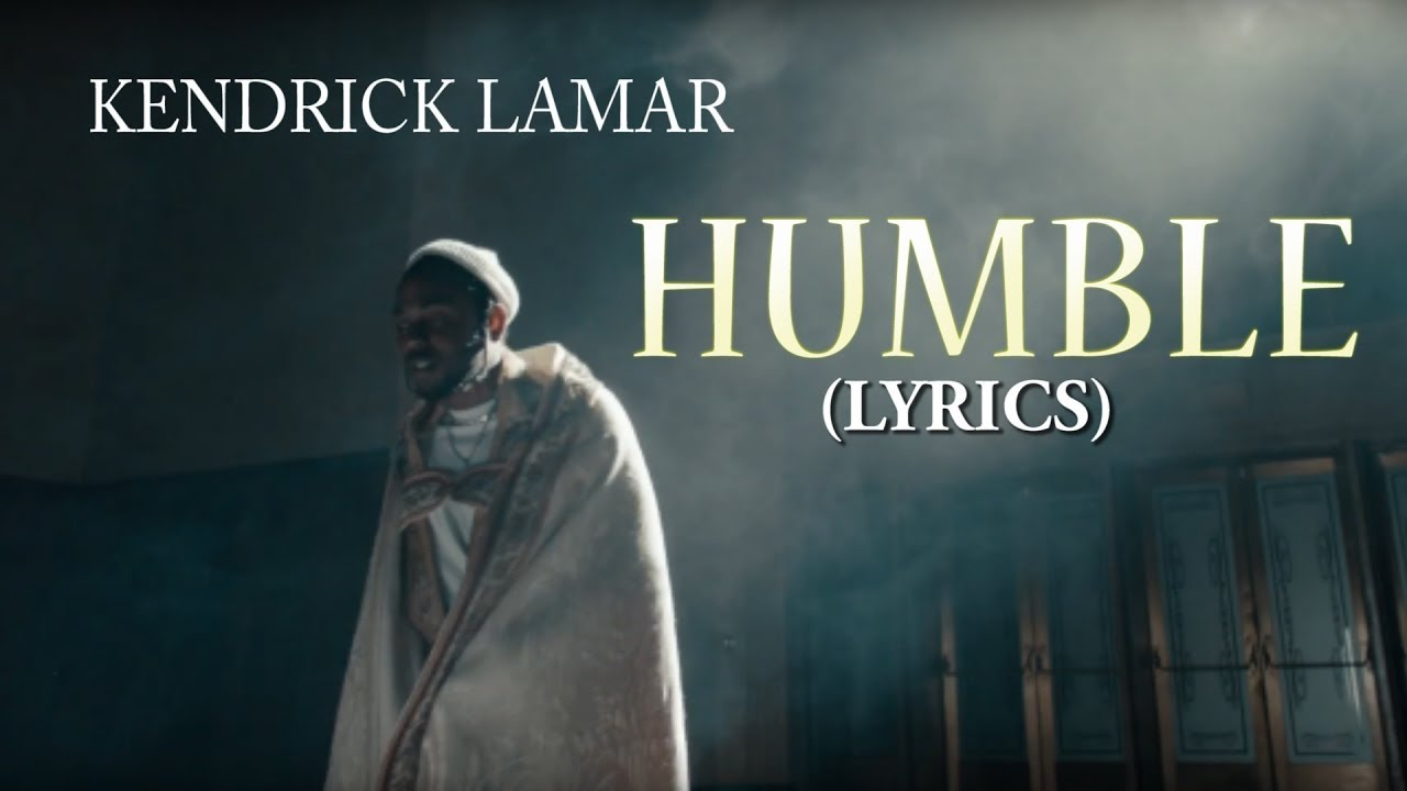 Kendrick Lamar - Humble Lyrics - YouTube