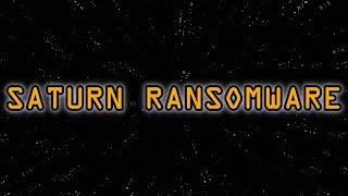 Saturn Ransomware | Demonstration