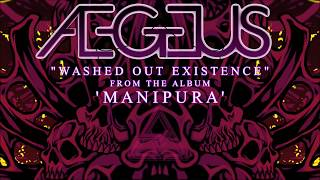 Aegeus - Washed Out Existence (feat. Jeff Pogan of Suicidal Tendencies)