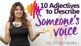 Adjectives to describe someone's voice – Learn English with Niharika ( Free English Lesson)