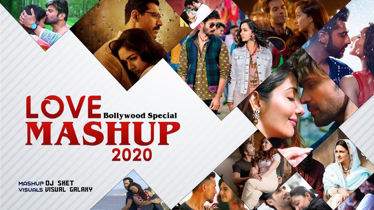 Love Mashup 2020 | DJ SKET | Visual Galaxy | Latest 2020 Mashup