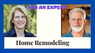 Ask an Expert!  Learn all about home remodeling with John Jeppesen!