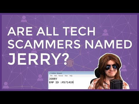 Are All Tech Scammers Named Jerry?