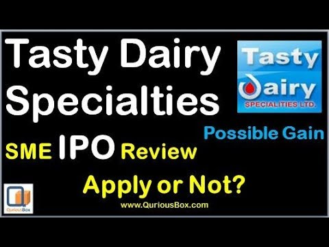 Tasty Dairy Specialties IPO | Tasty Dairy Specialties Ltd IPO | Tasty Dairy IPO | Quriousbox