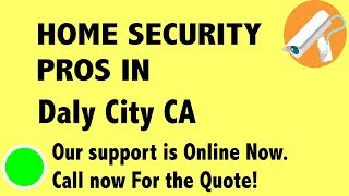 Best Home Security System Companies in Daly City CA