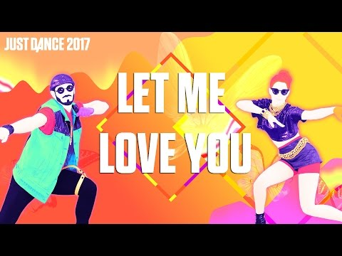 DJ Snake Ft. Justin Bieber - Let Me Love You | Just Dance 2017 | Official Gameplay preview