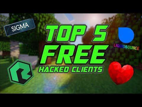 Top 5 Best FREE Hacked Clients For 2019