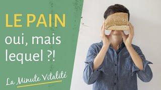 Le pain : oui, mais quel pain consommer ?