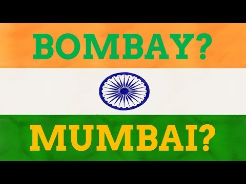 Why Did Bombay Change Its Name To Mumbai?