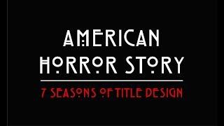 Американская история ужасов | American Horror Story - Все заставки в одном видео