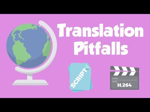 Translation of Audio and Video Content and The Potential Pitfalls