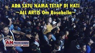 Ada Satu Nama Tetap Di Hati All Artis I Om Rosabella I AN Promosindo Madiun 2019