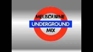 Melbourne Underground Mix November Shtave 2013