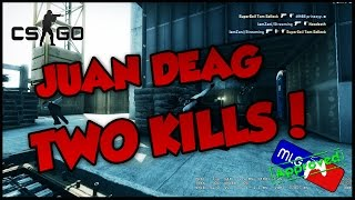 JUAN DEAG 2 KILLS ORGASM.mp3, Stream Highlight! - CSGO
