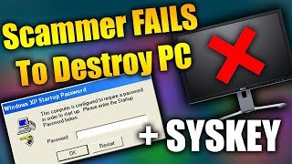 Scammer FAILS To Destroy PC + SYSKEY Attempt | Tech Support Scammers EXPOSED!