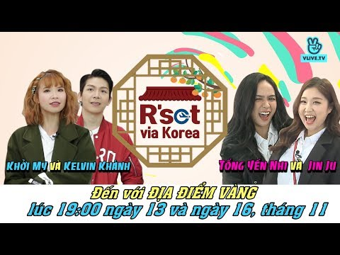 [R'set Via Korea] Muan Team (Kelvin Khánh & Khởi my) - EP.3