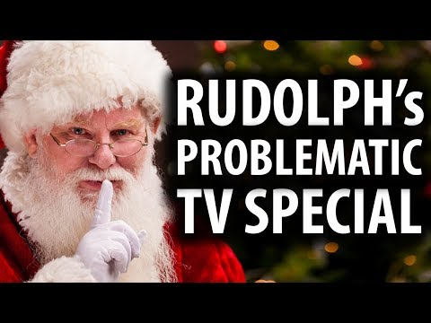 Rudolph The Red-Nosed Reindeer is Problematic Now