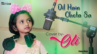 Dil Hai Chota sa | Choti si Asha | Full Song Cover by OLI | A.R.Rahman | Roja movie song