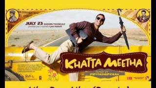 Aila re Aila (Remix) -Khatta Meetha-