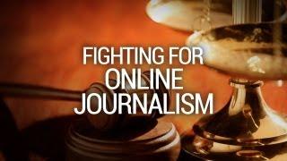 Fighting for Online Journalism