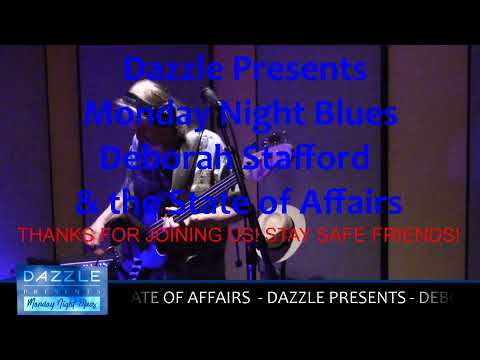 Dazzle Presents - Deborah Stafford & the State of Affairs