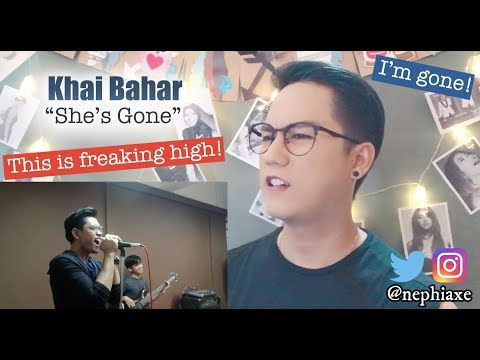 Khai Bahar - She's Gone | REACTION