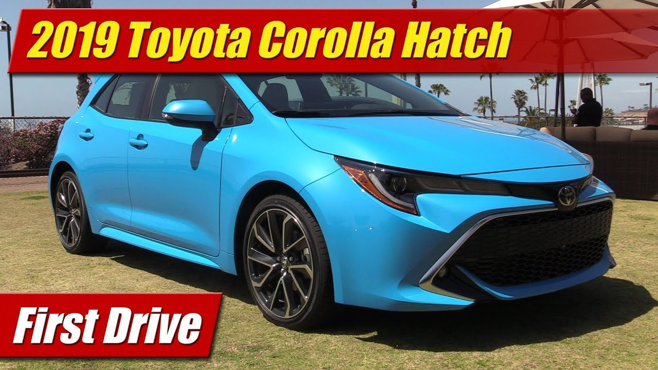 2019 Toyota Corolla Hatch First Drive Youtube